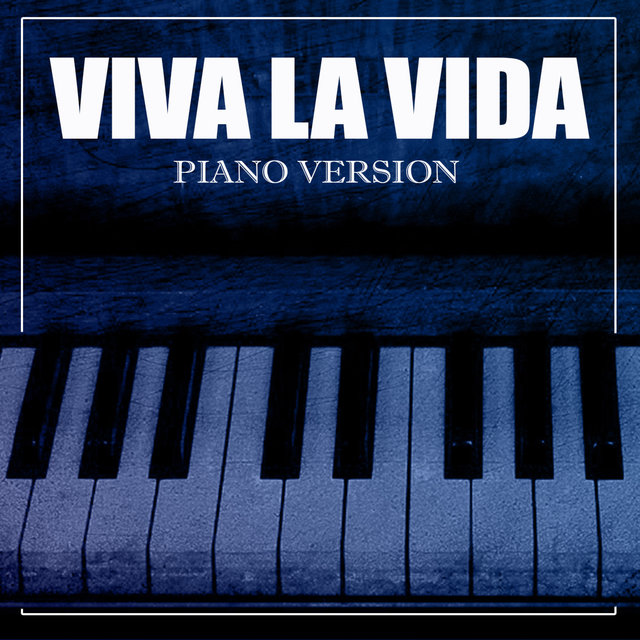 Viva La Vida (A Tribute to Coldplay)