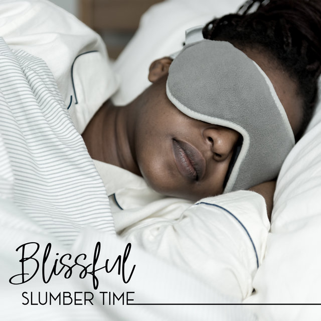 Blissful Slumber Time - Night for Sleep, Astral Sleep Sounds, Zero Stress, Simple Harmony, Sleep Music
