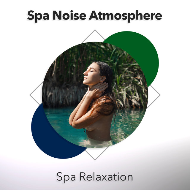 Spa Noise Atmosphere