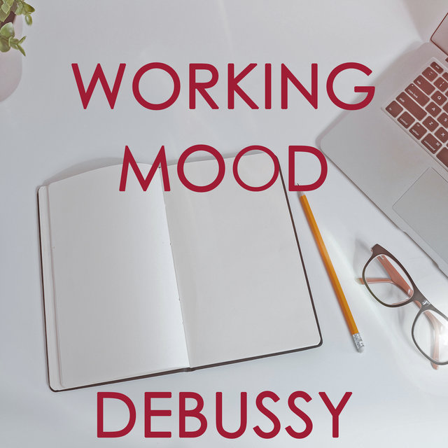 Working Mood - Debussy