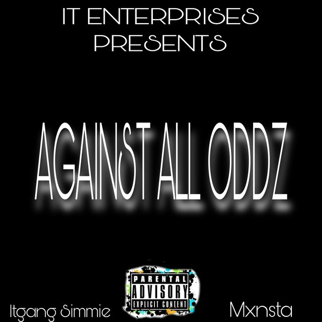Against All Oddz (feat. Itgang Simmie)