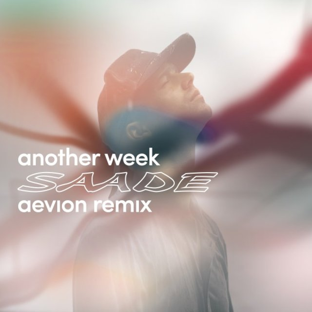 Another Week (Aevion Remix)