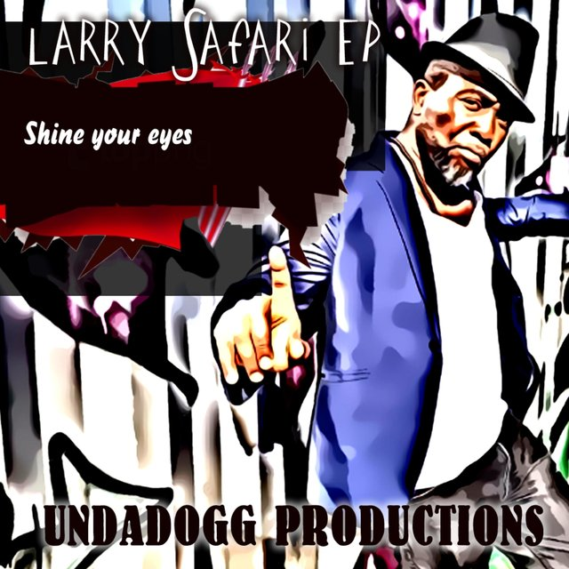 Cover art for album Shine Your Eyes by Larry Safari