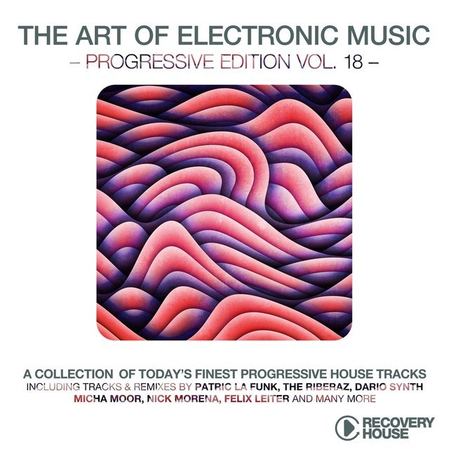 The Art of Electronic Music - Progressive Edition, Vol. 18