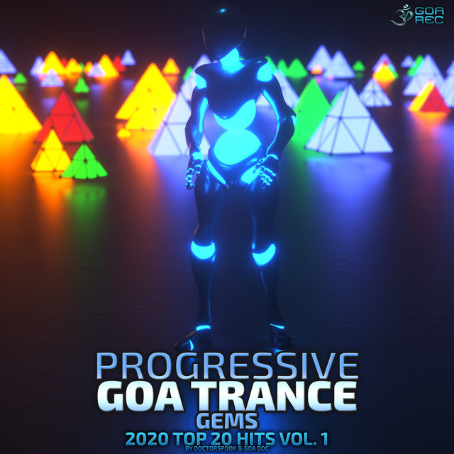 Progressive Goa Trance Gems: 2020 Top 20 Hits, Vol. 1
