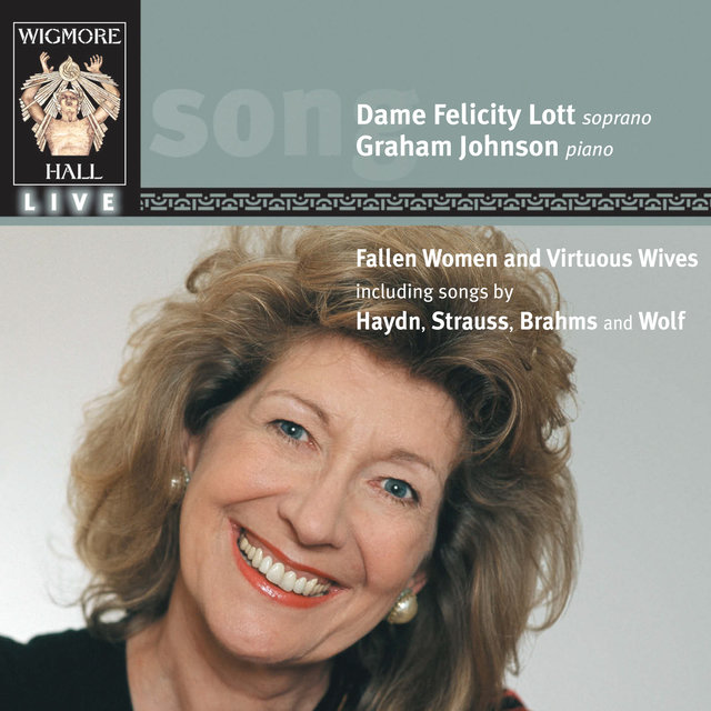 Fallen Women and Virtuous Wives (Wigmore Hall Live)