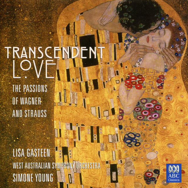 Transcendent Love - The Passions Of Wagner And Strauss