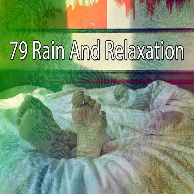 79 Rain and Relaxation