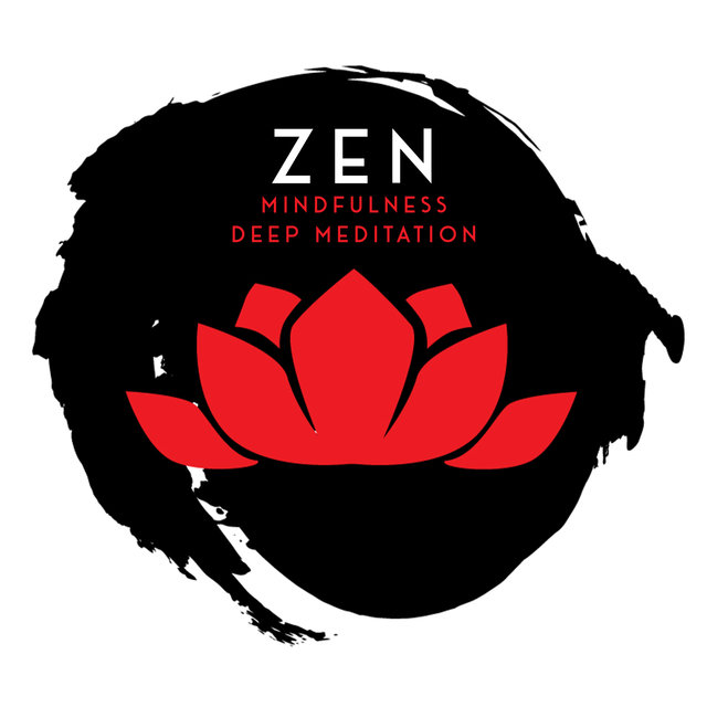Zen Mindfulness Deep Meditation