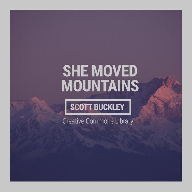She Moved Mountains