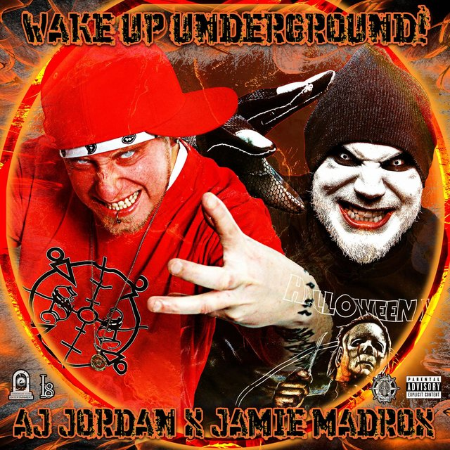 Wake Up Underground! (feat. Jamie Madrox & Twiztid)