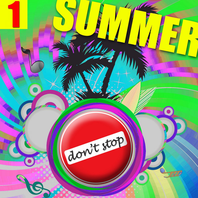 Don't Stop Summer 2017, Vol. 1