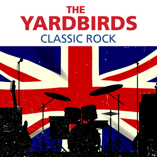 The Yardbirds - Classic Rock