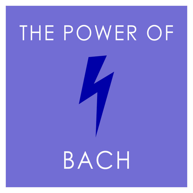 The Power of Bach