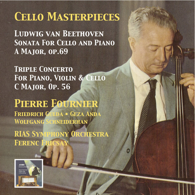 Cello Masterpieces: Pierre Fournier