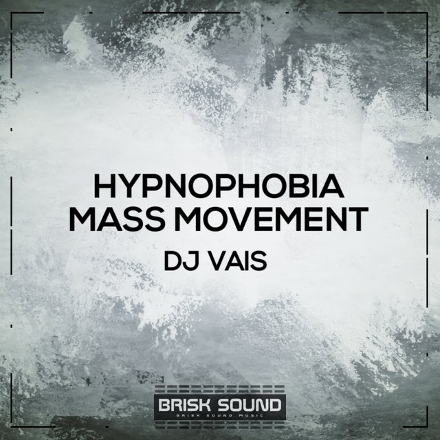 Hypnophobia / Mass Movement