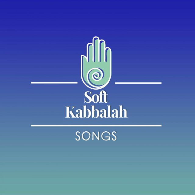 Soft Kabbalah Songs