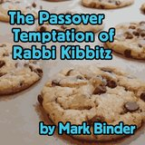 The Passover Temptation of Rabbi Kibbitz (Live at New England Folk Festival)