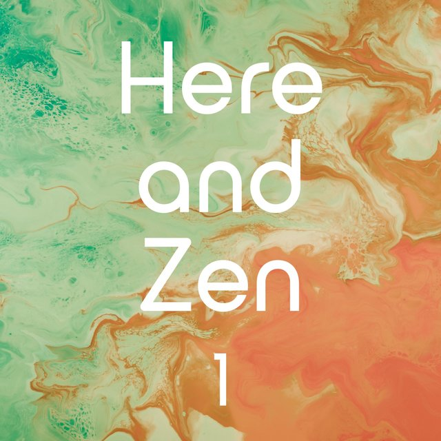 Here and Zen, Vol. 1
