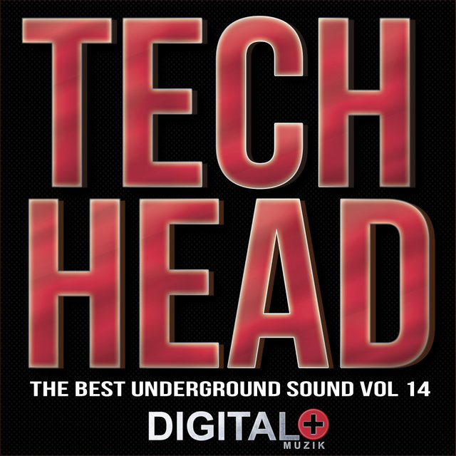 Tech Head The Best Underground Sound, Vol. 14