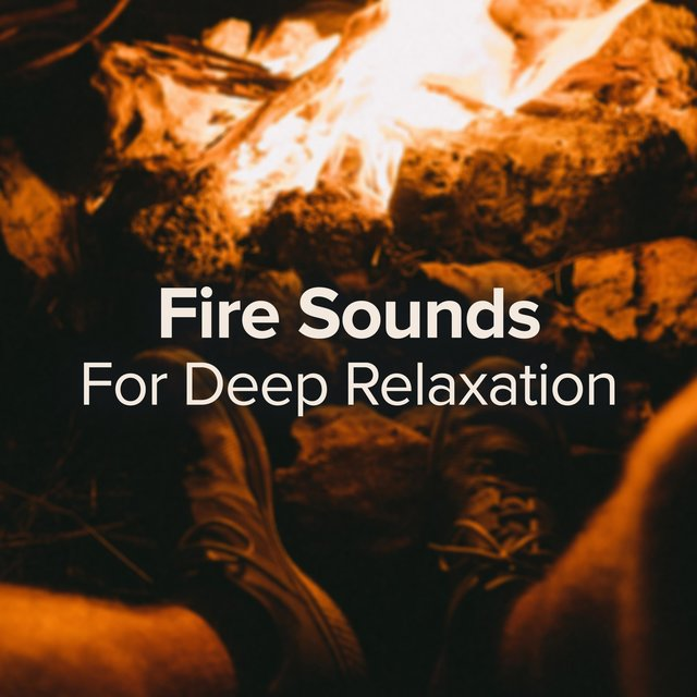 Fire Sounds for Deep Relaxation and Studying Vibes