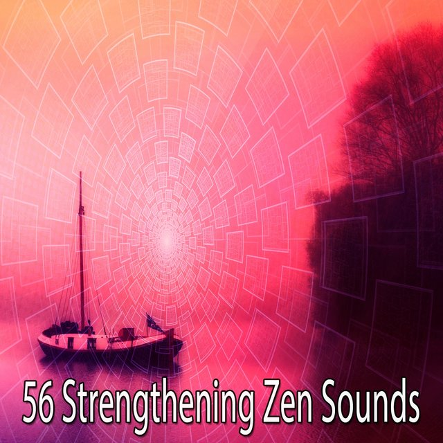 56 Strengthening Zen Sounds