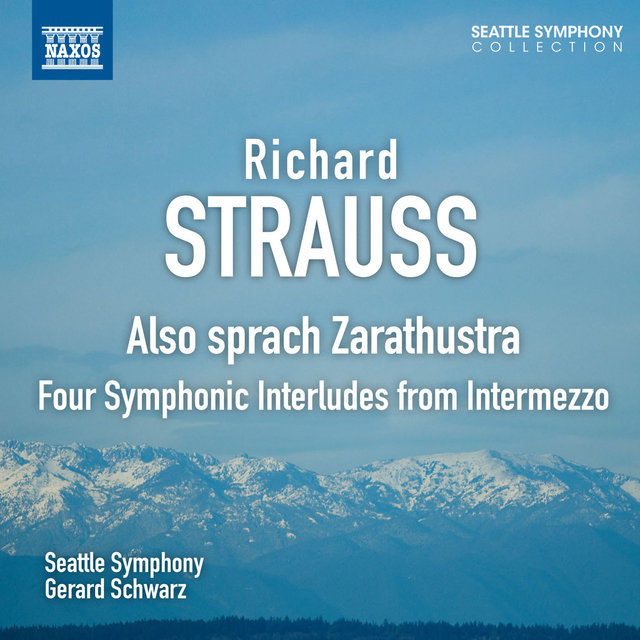 Strauss: Also sprach Zarathustra - Four Symphonic Interludes from Intermezzo