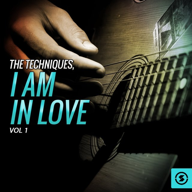 The Techniques, I Am In Love, Vol. 1