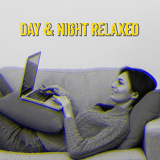 Day & Night Relaxed - Calm Night, Lounge Jazz, Jazz Relax, Perfect Jazz for Chilled Time