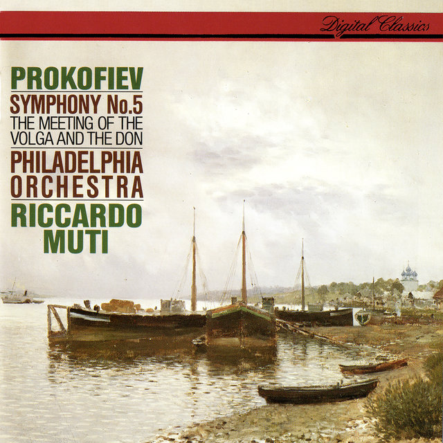 Prokofiev: Symphony No. 5; The Meeting Of The Volga And The Don