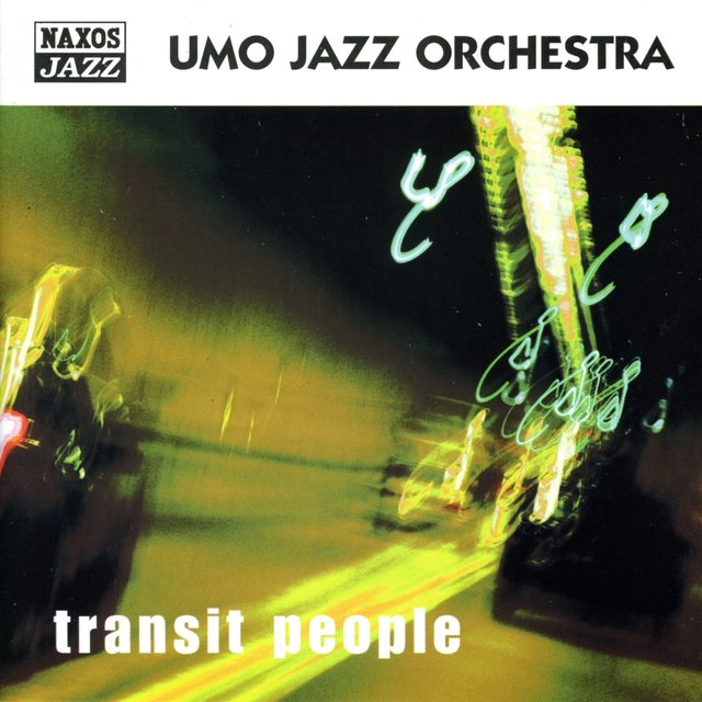 Umo Jazz Orchestra: Transit People