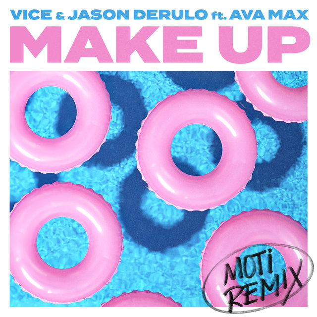 Make Up (feat. Ava Max) [MOTi Remix]