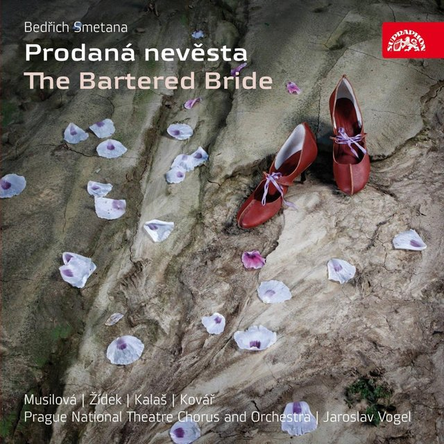 Smetana: The Bartered Bride. Opera in 3 Acts