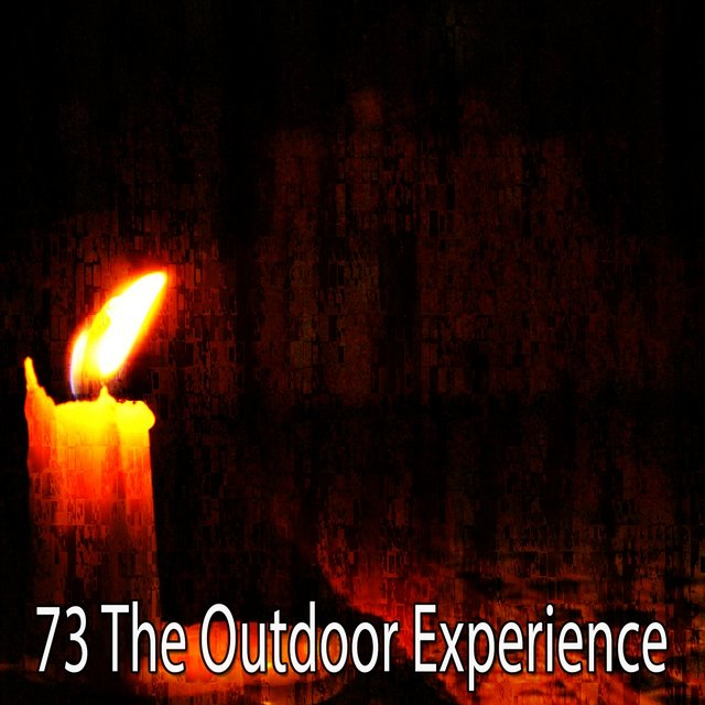 73 The Outdoor Experience