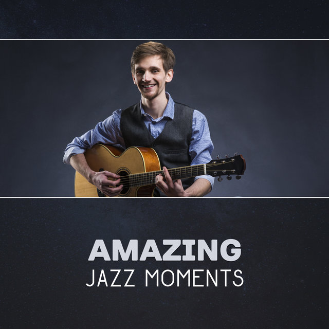 Amazing Jazz Moments – Easy Relaxation Music, Calm Piano, Smooth Saxophone, Modern Jazz, Cool Evening
