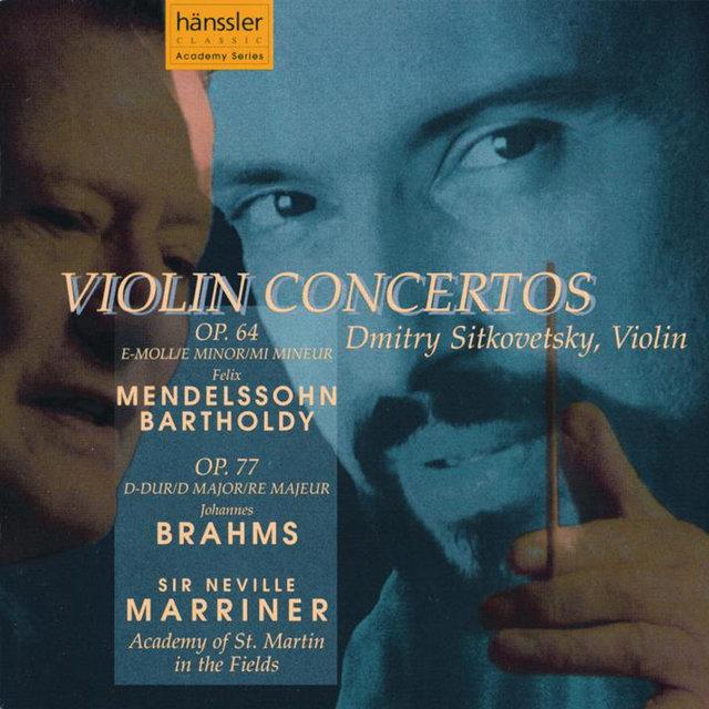 Mendelssohn: Violin Concerto in E Minor, Op. 64 / Brahms: Violin Concerto in D Major, Op. 77