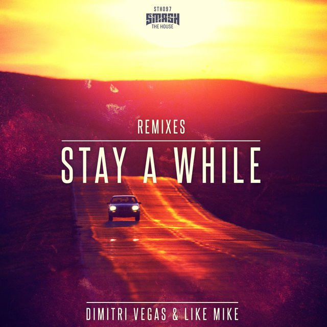 Stay a While (Remixes)