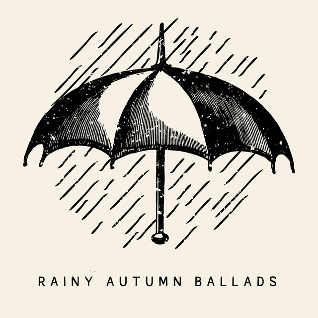 Rainy Autumn Ballads – Deeply Relaxing Jazz Music for Lazy Weekend Days