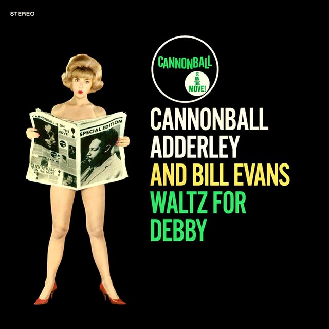 Waltz For Debby (Know What I Mean?)