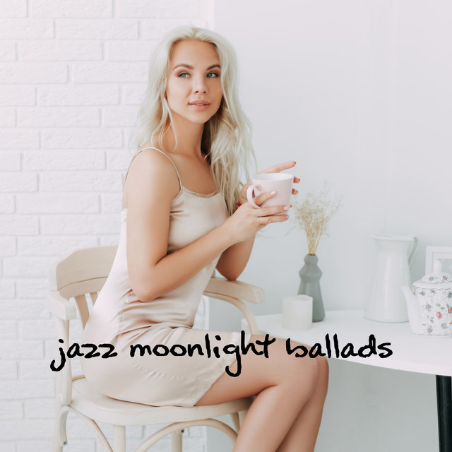Jazz Moonlight Ballads: Sensual Instrumental Music, Night Ambient Jazz, Bedtime Lullabies