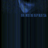 Dive into the Deep Blue Sea (feat. Esther Talia)