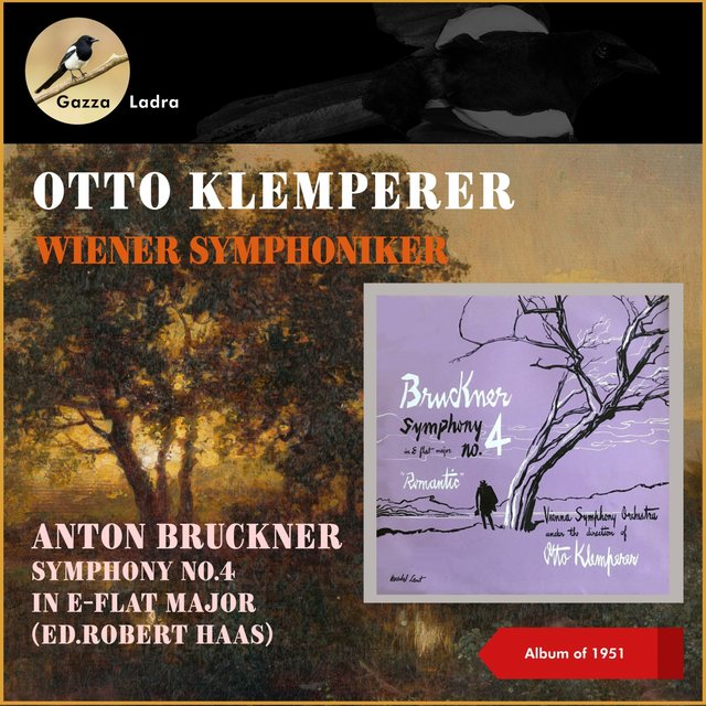 Anton Bruckner: Symphony No.4 In E-Flat Major (Ed.Robert Haas) (Album of 1951)