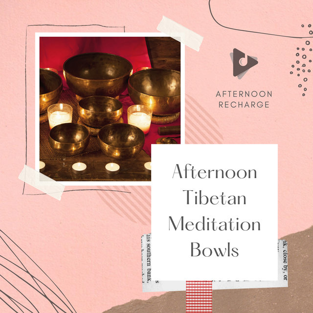Afternoon Tibetan Meditation Bowls