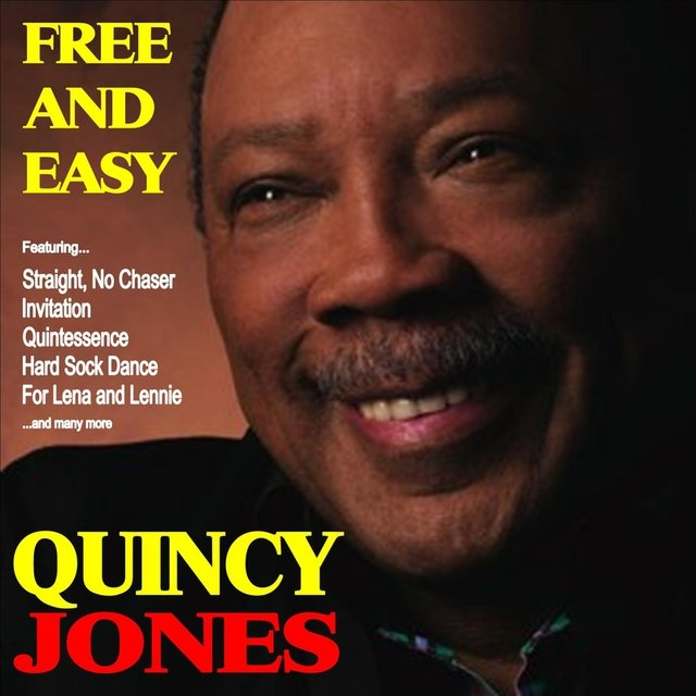 Free and Easy: Quincy Jones and His Orchestra
