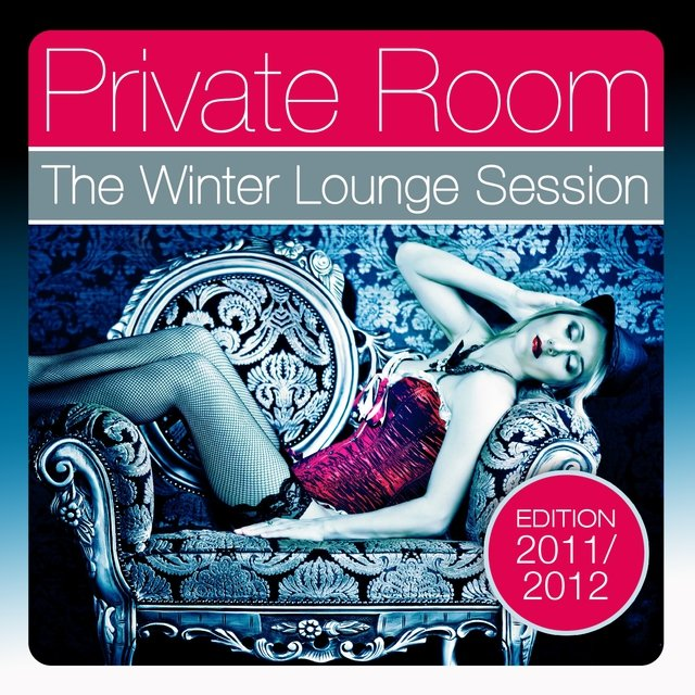 Private Room - The Winter Lounge Session 2011/2012