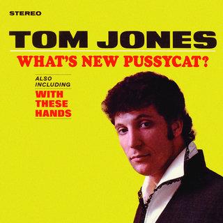 What's New PussycatTom Jones