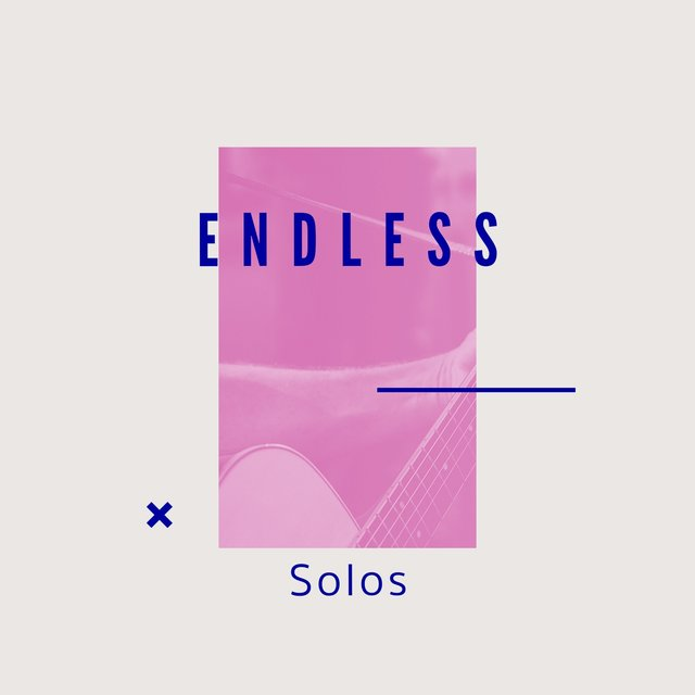 # Endless Solos