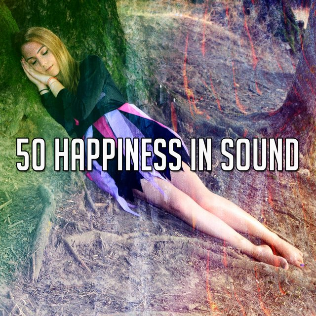 50 Happiness in Sound