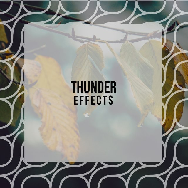 Soft Thunder Relief Effects