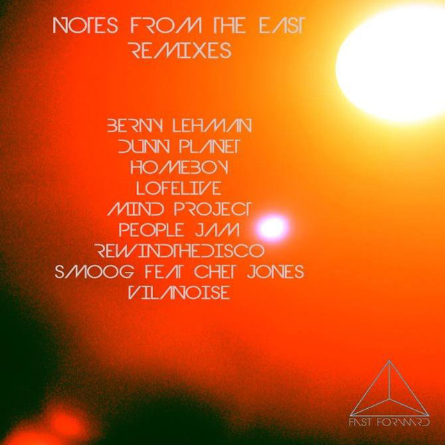 Notes from the East Remixes